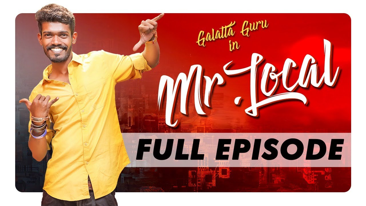 Mr. Local - Full Episode | Madrasi