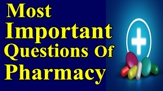 Most | Important | questions  MCQ Of | Pharmacy For | Pharmacist and | drug inspector exams 2018