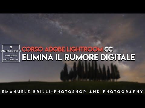 Come ELIMINARE Il RUMORE DIGITALE - Adobe Lightroom CC #15