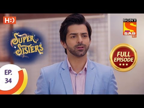 Super Sisters - Ep 34 - Full Episode - 20th September, 2018 thumbnail
