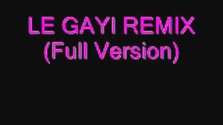 Le Gayi Remix Full.wmv