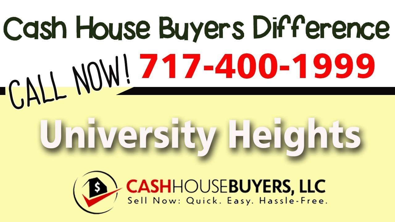 Cash House Buyers Difference in University Heights Washington DC | Call 7174001999 | We Buy Houses