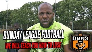 SE DONS SUNDAY LEAGUE S2 EP2: We Will Teach You How To Lose - Sunday league Football