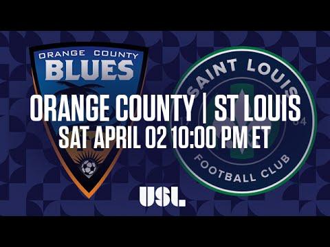 WATCH LIVE: Orange County Blues FC vs Saint Louis FC 4-02-16