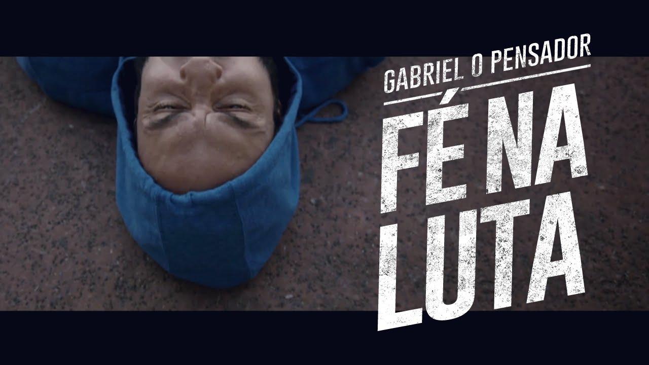 Gabriel O Pensador Fé Na Luta Feat Taís Alvarenga Clipe Oficial