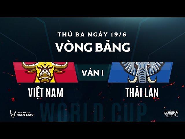 Vòng bảng BootCamp AWC Việt Nam vs Thái Lan - Ván 1 -Garena Liên Quân Mobile