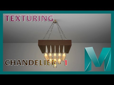UV Mapping and Texturing a Chandelier - 1    Autodesk Maya 2018 Tutorials
