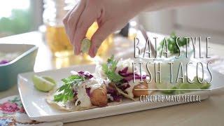 The Chic Lab - Baja Style Fish Tacos | Cinco De Mayo Special