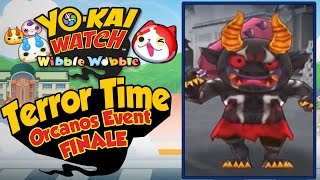 Yo-Kai Watch Wibble Wobble - Orcanos Terror Time Crank-a-Kai Party FINALE! [iOS Android Gameplay]