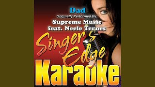 Dad (Originally Performed by Supreme Music & Neele Ternes) (Karaoke)
