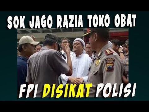 Sok Jago Razia Toko Obat, FPI Disikat Polisi