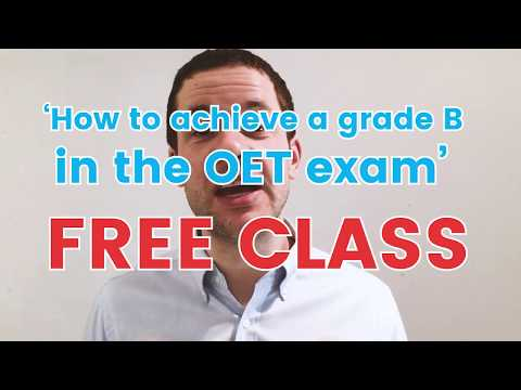 FREE OET Class this Thursday for Doctors and Nurses: How to achieve a grade B in the OET exam