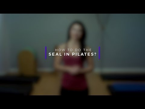How To Do The Seal In Pilates?