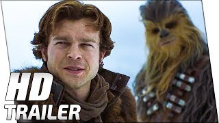 SOLO: A Star Wars Story First Trailer (2018)