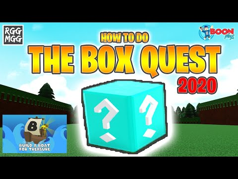 How To Complete The Box Quest In 2020!  | Build A Boat For Treasure