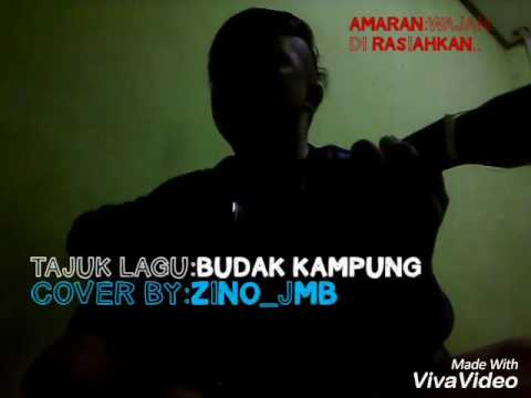 Budak kampung-ZiNO_jMB