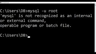 mysql is not recognized as an internal or external command,operable program or batch file