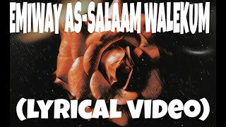 EMIWAY - AS-SALAAM WALEKUM (PROD.FLAMBOY) LYRICAL VIDEO