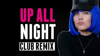 Up All  Night | Club Remix | Kate-Margret