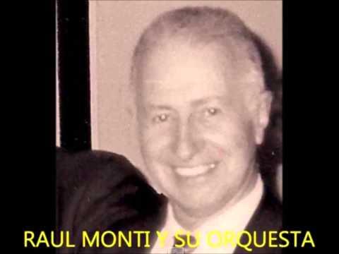 PISTA-ANTIGUO RELOJ D COBRE-RAUL MONTI Y SU ORQUESTA