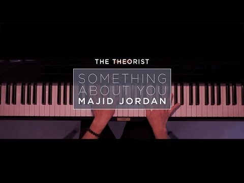 Majid Jordan - Something About You   The Theorist Piano Cover