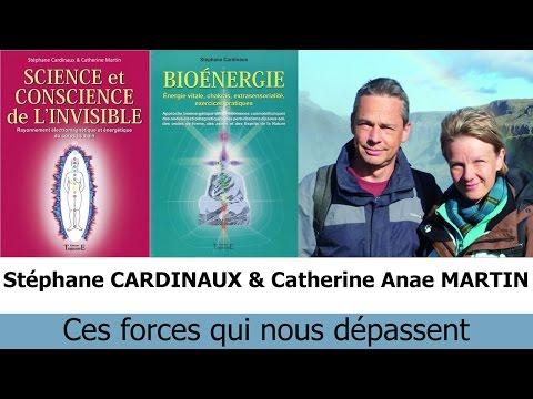 Stéphane CARDINAUX & Catherine Anae MARTIN - Ces forces qui nous dépassent