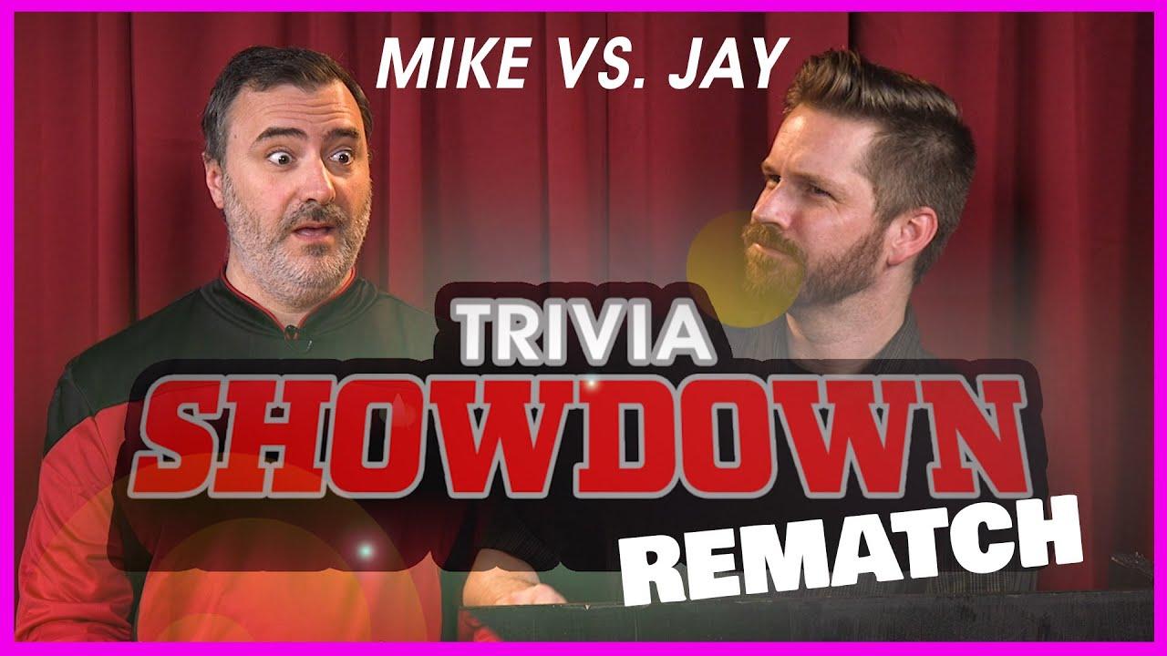 Mike vs. Jay: Trivia Showdown REMATCH