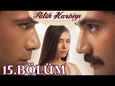 Fatih Harbiye 15.Bölüm videó letöltés