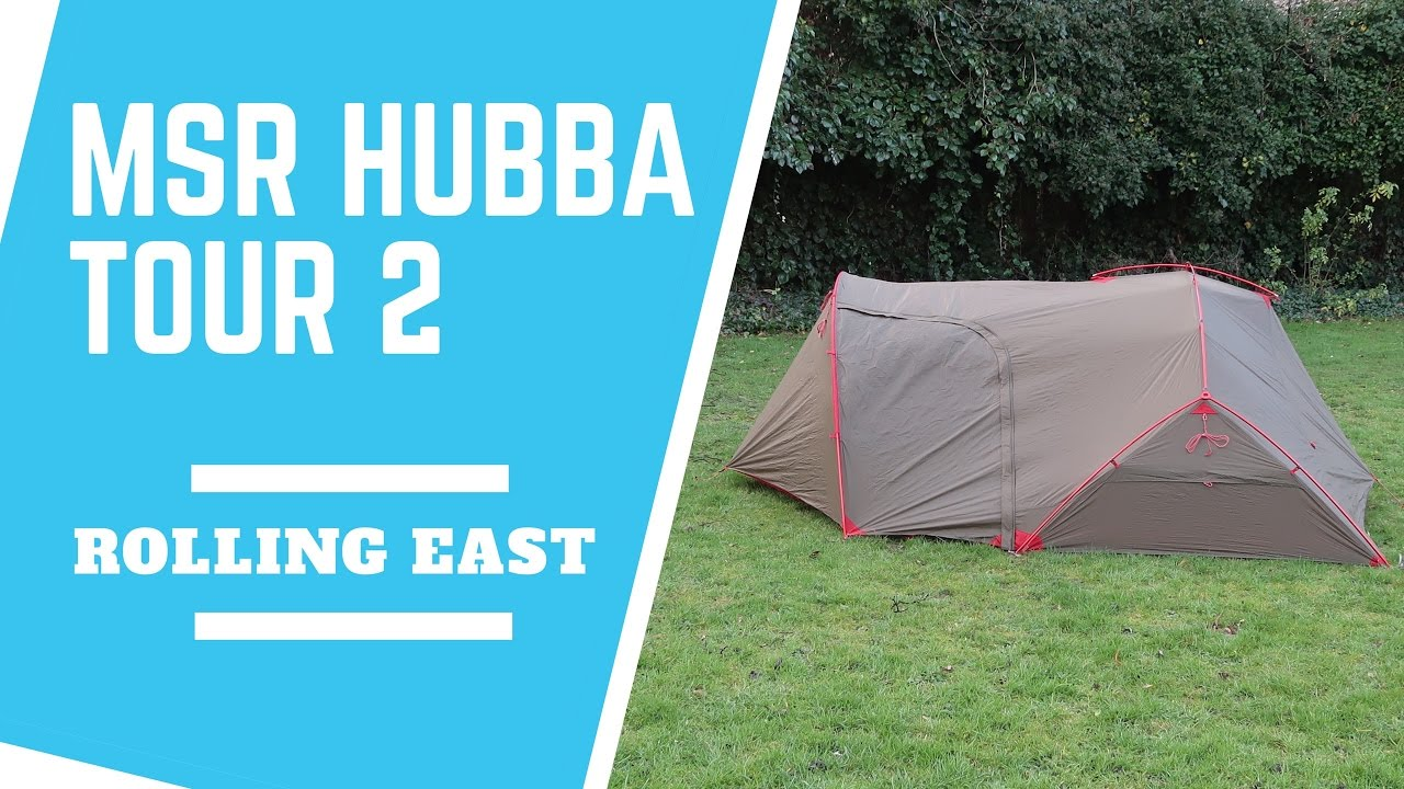 ROLLING EAST MSR Hubba Tour 2 Tent - Initial Review & ROLLING EAST: MSR Hubba Tour 2 Tent - Initial Review - YouTube