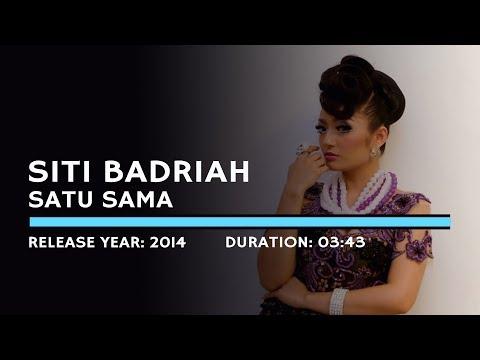 Siti Badriah - Satu Sama (Lyric)