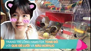 (V-log Pet 9) DECORATE HAMSTER HOUSE WITH RED TONE- Trang trí lồng hamster tone đỏ cùng que đè lưỡi.
