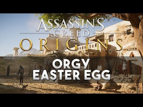 Assassin's Creed: Origins - ORGY Easter Egg