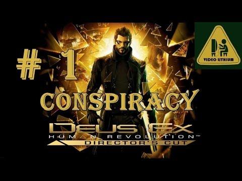 Deus Ex Human Revolution Director's Cut PC Español # 1 Por Conspiracy (Video Lithium)