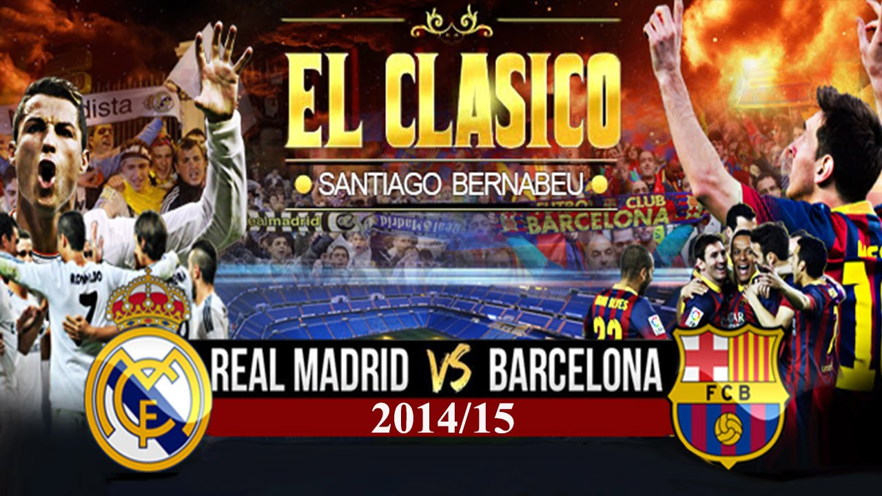 Real Madrid vs. FC Barcelona | El Clásico 2014/2015