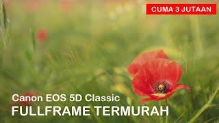 Canon 5D BO Fullframe Murah