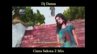 Dj Dansa - Cinta Sakota 2 Mix