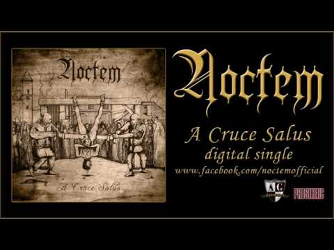 NOCTEM - A CRUCE SALUS