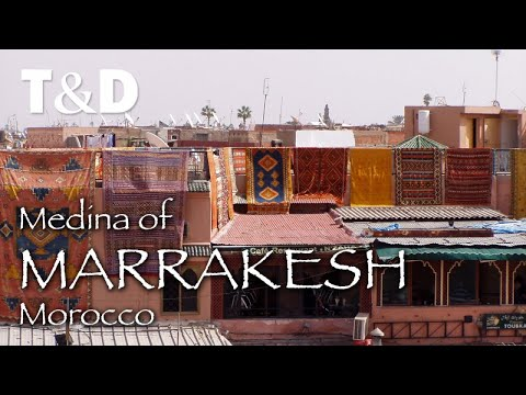 Medina Of Marrakesh Video Guide - Morocco Tourist Guide - Travel & Discover