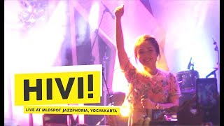 HD Hivi Remaja Live at MLDSPOT JAZZPHORIA 2018 Yogyakarta
