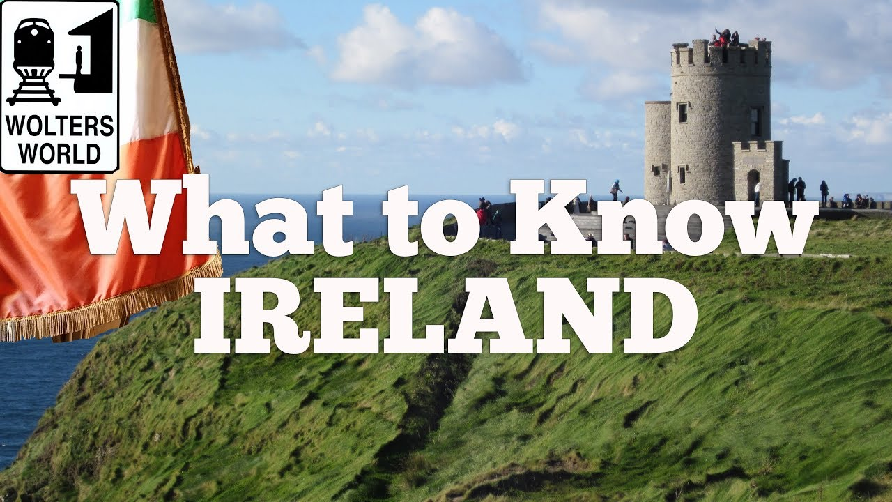 Visit Ireland - What to Know Before You Visit Ireland