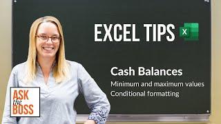 Useful Excel Tips - Cash Balances - Minimum and maximum values - Conditional formatting