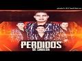 Adios Bye - Perdidos De Sinaloa Ft Banda Siempre Alegre (2017)