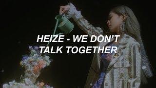 헤이즈 (Heize) - We don't talk together (Feat. 기리보이 (Giriboy)) (Prod. SUGA) Easy Lyrics