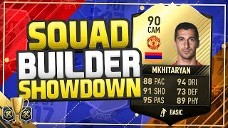 FIFA 17 SQUAD BUILDER SHOWDOWN CUP!! - 90 RATED CAM MKHITARYAN!