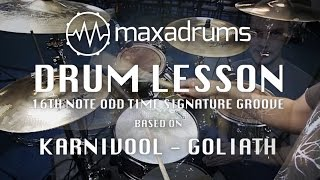 DRUM LESSON: 16th Note Odd Time Signature Groove (with Meter Changes) based on Goliath by KARNIVOOL.