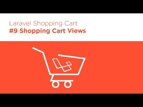 [Programming Tutorials] Laravel 5.2 PHP - Build a Shopping Cart - #9 Cart Views
