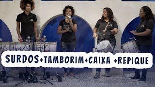 Surdos + Tamborim + caixa + repique