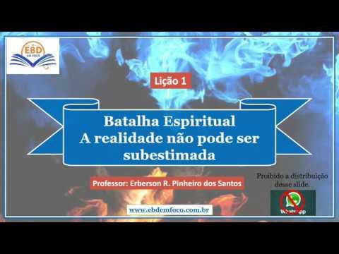 Lição 1 - Batalha Espiritual — A realidade não pode ser subestimada