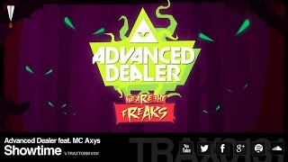 Advanced Dealer feat. MC Axys - Showtime (Traxtorm Records - TRAX 0131)