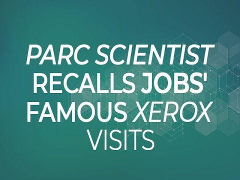 PARC scientist recalls Jobs' famous Xerox visits